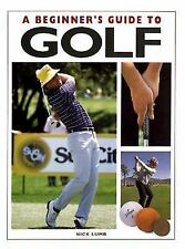 A Beginner's Guide to Golf Lumb, Nick Paperback
