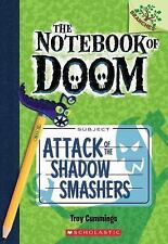 The Notebook of Doom #3: Attack of the Shadow Smashers (A Branches Boo-ExLibrary