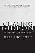 Chasing Gideon: The Elusive Quest for Poor People's Justice-ExLibrary