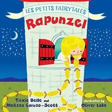 Rapunzel: Les Petits Fairytales, Caruso-Scott, Melissa, Belle, Trixie, Good Book
