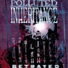 Polluted Inheritance-Betrayed [Re-release] CD