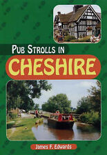 Pub Strolls in Cheshire by James F. Edwards (Paperback, 2001)