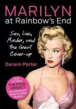 Marilyn At Rainbow's End: Sex, Lies, Murder, and the Great Cover-up-ExLibrary