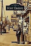Fort Greene (Images of America (Arcadia Publishing)) by Howard Pitsch