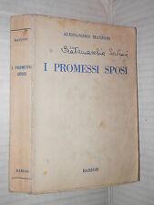 I PROMESSI SPOSI Storia milanese del secolo XVII Alessandro Manzoni Barion 1944