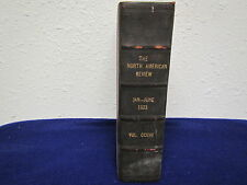 JAN. to June 1923  NORTH AMERICAN REVIEW  vol.CCXVII / 6 months bound