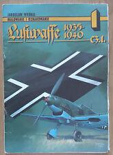 AJ-PRESS: Luftwaffe 1935-1945 (cz.1)-Malowanie i Oznakowanie
