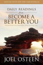 Daily Readings from Become a Better You : 90 Devotions for Improving Your Life …