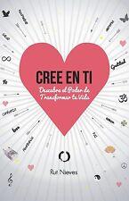 Cree en ti: Descubre el poder de transformar tu vida: Volumen 1 Español libro