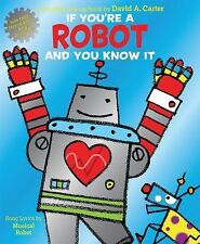 If You're a Robot and You Know It by Musical Musical Robot (2015, Novelty Book)