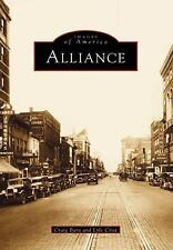 Images of America: Alliance by Lyle Crist and Craig Bara (1998, Paperback)