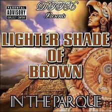 In the Parque [PA] * by Lighter Shade of Brown (CD, Mar-2009, SL Entertainment)