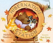 Hibernation Station by Michelle Meadows (2010, Picture Book)