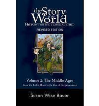 The Story of the World Volume 2 The Middle Ages Revised