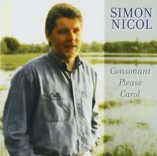 SIMON NICOL - CONSONANT PLEASE CAROL  CD NEU