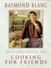 Cooking for Friends by Raymond Blanc (1996, Paperback)
