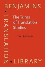 2006-06-09, The Turns of Translation Studies: New paradigms or shifting viewpoin