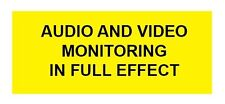 AUDIO AND VIDEO MONITORING IN EFFECT STICKERS/DECALS (2 pack) DO YOU RECORD?