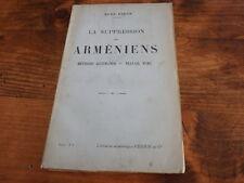 1916.La suppression des arméniens.Arménie.René Pinon