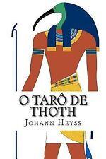 O Tarô de Thoth : Um Guia para o oráculo Do Novo Éon Projetado Por Aleister...