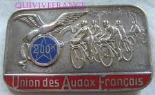 BG6777 - INSIGNE BADGE UNION DES AUDAX FRANÇAIS 200k CYCLOTOURISME 1967 attribué
