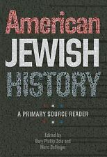 American Jewish History: A Primary Source Reader Brandeis Series in American Je