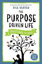 The Purpose Driven Life Devotional for Kids by Rick Warren (2015, Hardcover)
