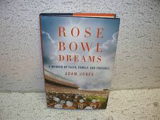 Rose Bowl Dreams : A Memoir of Faith, Family, and Football Hardback Book