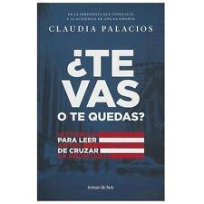 Te vas o te quedas? (Temas de Hoy) (Spanish Edition)