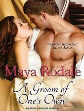 A Groom of One's Own 1 by Maya Rodale (2014, CD, Unabridged)