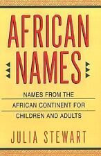 African Names: Names from the African Continent for Children and Adults