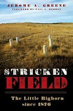 Stricken Field: The Little Bighorn Since 1876, Native American, Reconstruction,