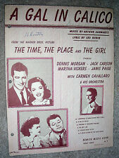 1946 A GAL IN CALICO Sheet Music by Schwartz, Robin (The Time, Place & Girl)