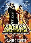 Swedish Sensationsfilms : A Clandestine History of Sex, Thrillers, and Kicker...