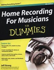 Home Recording For Musician For Dummies (For Dummies (CareerEducation)-ExLibrary