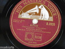 78rpm webster booth BECAUSE / FOR YOU ALONE B 8920 , EX