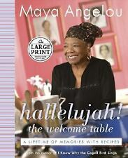 Hallelujah! The Welcome Table: A Lifetime of Memories with Recipes (Random House