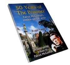 50 YEARS OF THE PRISONER - NEW BOOK - MCGOOHAN, PORTMEIRION