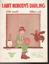 "I AIN""T NOBODY'S DARLING Sheet Music 1921 WOHLMAN MINT"