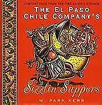W. Park Kerr: The El Paso Chile Company's Sizzlin' Suppers (HB/DJ, 1st Ed.)