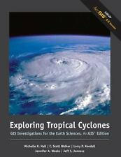 Exploring Tropical Cyclones: GIS Investigations for the Earth Sciences, ArcGIS E