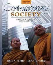 Contemporary Society : An Introduction to Social Science by John A. Perry and E…