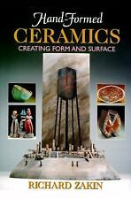 Hand-Formed Ceramics: Creating Form and Surface-ExLibrary