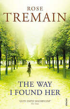 The Way I Found Her, By Tremain, Rose,in Used but Acceptable condition