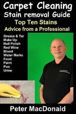 Carpet Cleaning Stain Removal Guide : Top Ten Stains, Advice from a...