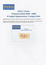 JOHN EVANS TORQUAY UNITED 1964-1966 ORIGINAL HAND SIGNED CUTTING/CARD