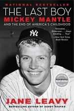 P. S.: The Last Boy : Mickey Mantle and the End of America's Childhood by...