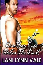 Another One Bites the Dust (Freebirds) (Volume 3) by Vale, Lani Lynn, Good Book