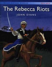 The Rebecca Riots by John Evans (Paperback, 2003)