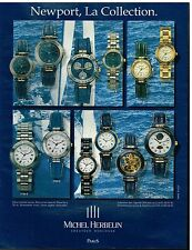 Publicité Advertising 1994 Collection de Montres Newport Michel Herbelin